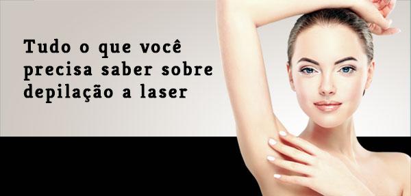 Tudo o que você precisa saber sobre depilação a laser